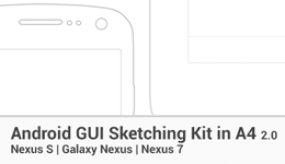 [Android] Printable A4 GUI Sketching Kit – Nexus S, Galaxy Nexus and Nexus 7